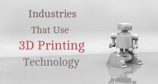 industries-use-3d-printing