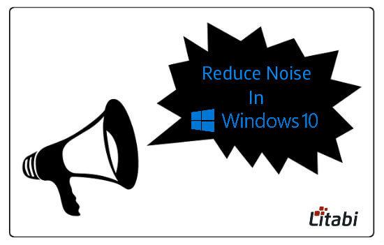 reduce-background-noise-windows-10